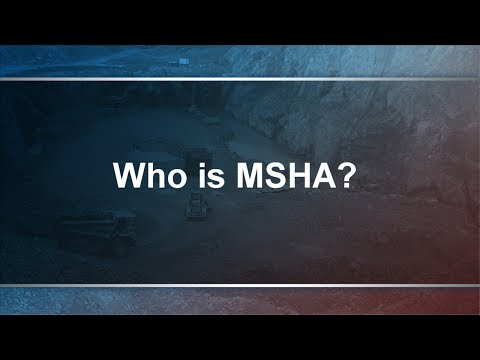 What is MSHA? An Intro To MSHA Regulations