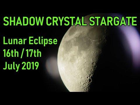 Shadow Crystal Stargate, Lunar Eclipse 16th/17th July 2019