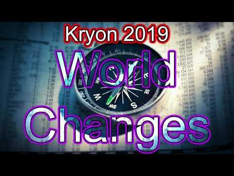 Kryon July 2019 - World Changes