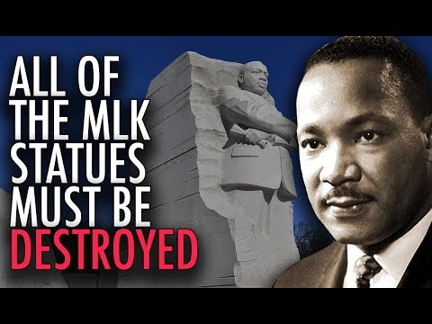 We Must REMOVE ALL Martin Luther King Statues To Achieve 'Social Justice'