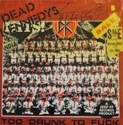 "Dead Kennedys Too Drunk To Fuck Signed 12"" Single"
