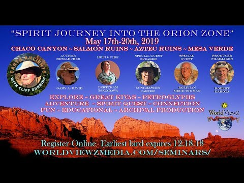 """Chaco Canyon Pueblo Bonito with Gary A. David in the """"Orion Zone"""""""