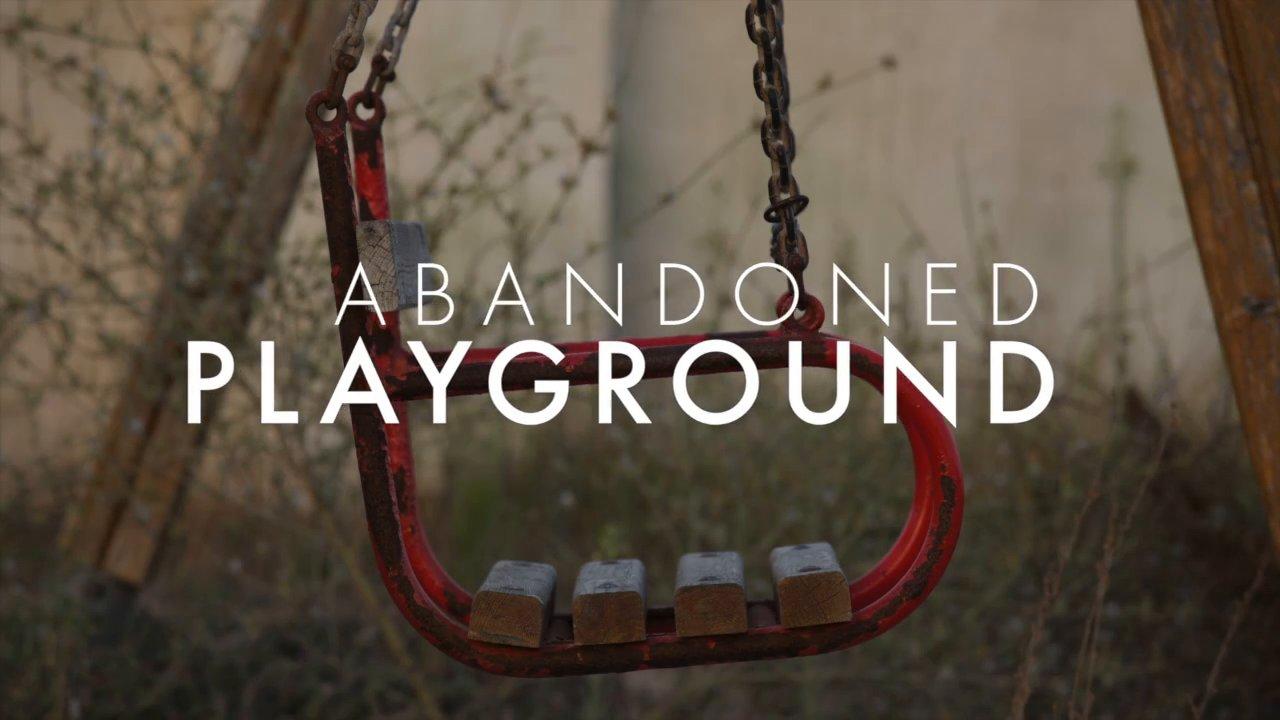 abandoned  P L A Y G R O U N D