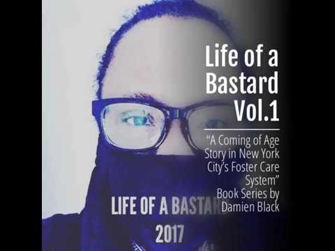 Life of a Bastard Vol. 1