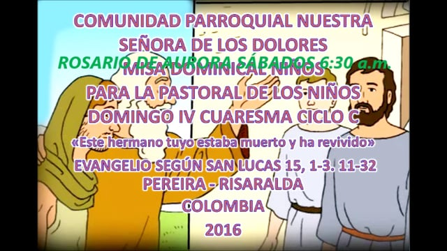 VIDEO EVANGELIO NIÑOS DOMINGO IV CUARESMA C