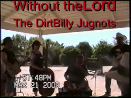 Without the lord-dirtbilly jugnots
