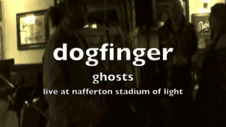dogfinger ghosts live