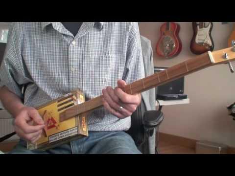 Amazing Grace  - Daddy Long Les On The Monte Cristo Mojo Stick Cigar Box Guitar