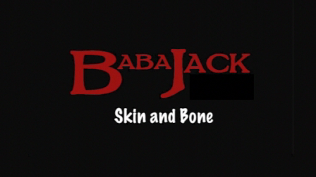 BabaJack - Skin & Bone