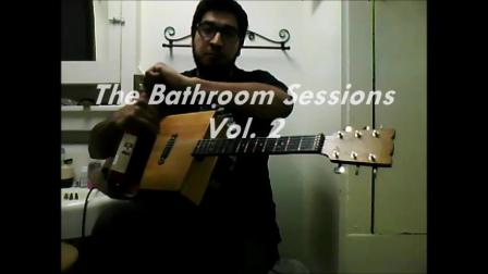 The Bathroom Sessions Vol. 2