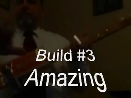 Amazing Grace Build 3a