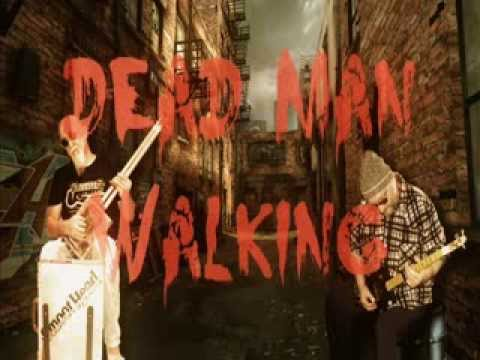 Dead Man Walking - Smoothead & Luke