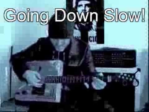 Going Down Slow