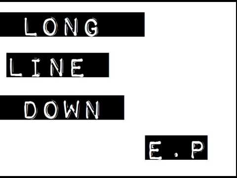 """Long Line Down - """"Talk To Me"""""""