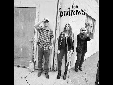 The Budrows - No Bad Whiskey (Official Video)