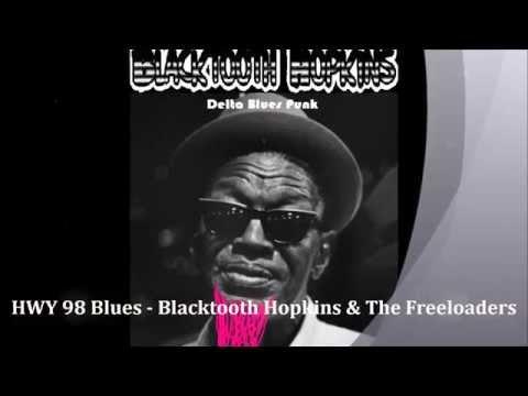 Blacktooth Hopkins - Hwy 98 Blues