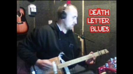 DEATH LETTER BLUES