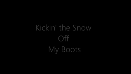 Kickin' the Snow Off My Boots