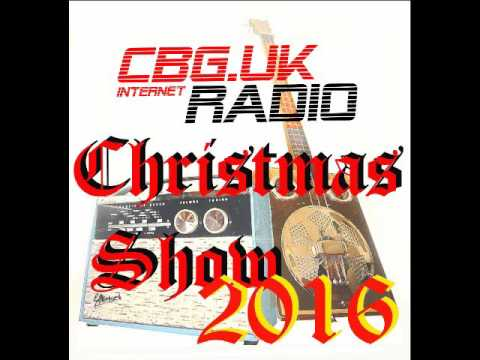 CBG UK Radio Christmas Show 2016