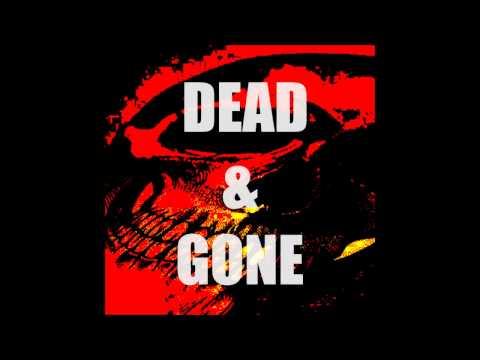Dead & Gone   A D Eker  2017