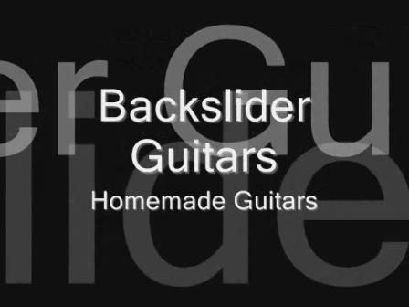 Backslider Homemade Guitars