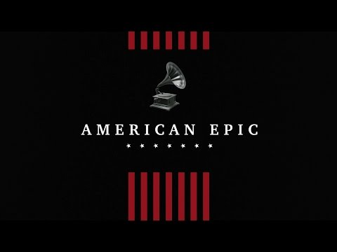 American Epic PBS Preview