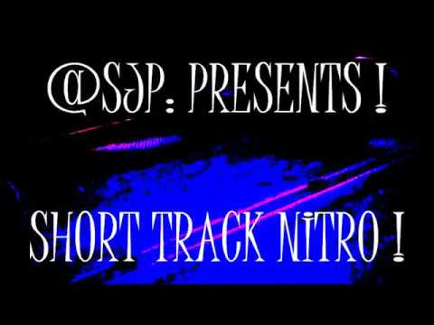 Short Track Nitro    A D Eker  2017