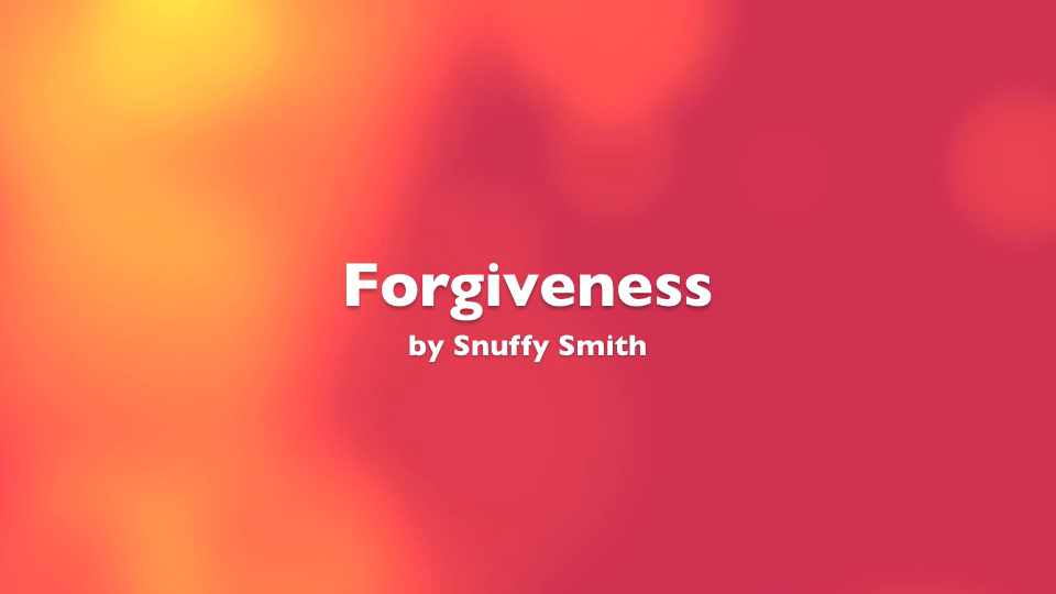 Forgiveness by Snuffy Smith