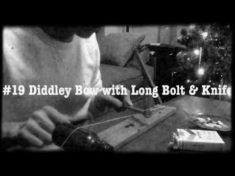 #19 Diddley Bow with Long Bolt & Knife
