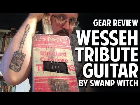 Gear Review:  My Wesseh Tribute Guitar by Swamp Witch