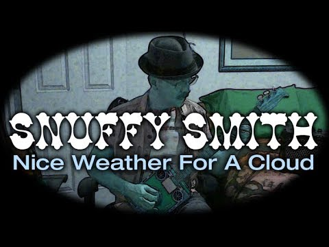 Nice Weather For A Cloud by Snuffy Smith