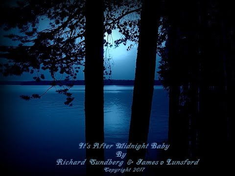 It's After Midnight Baby   R  Sundberg & James O  Lunsford