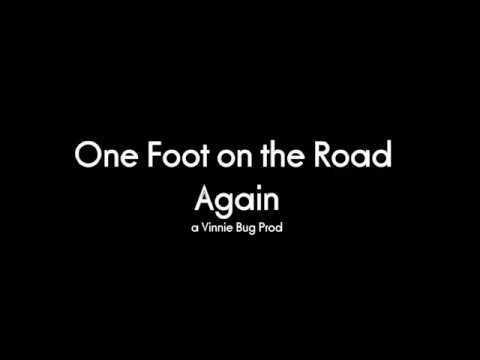 One foot on the road again three