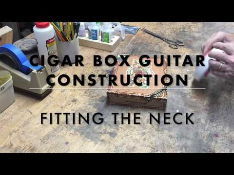 Fitting a cigar box guitar neck