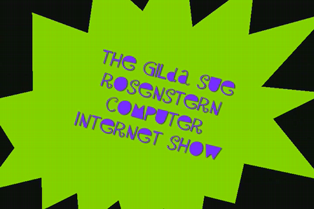 The Gilda Sue Rosenstern Computer Internet Show- Helpful Household Hints
