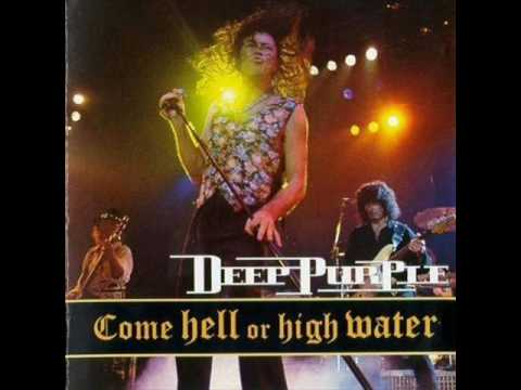 Deep Purle - Anyone's Daughter - Come Hell Or High Water