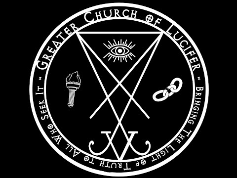 Intro to The Greater Church of Lucifer