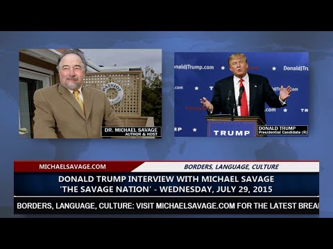 Donald Trump Interview with Michael Savage on The Savage Nation (7-29-15)