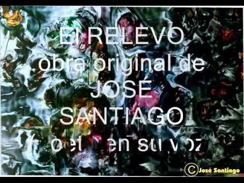 EL RELEVO obra original de JOSÉ SANTIAGO