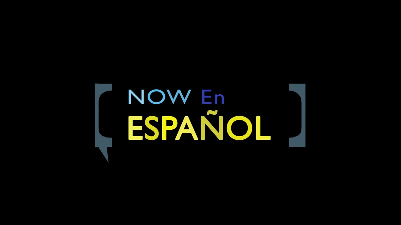 Now En Español - Trailer