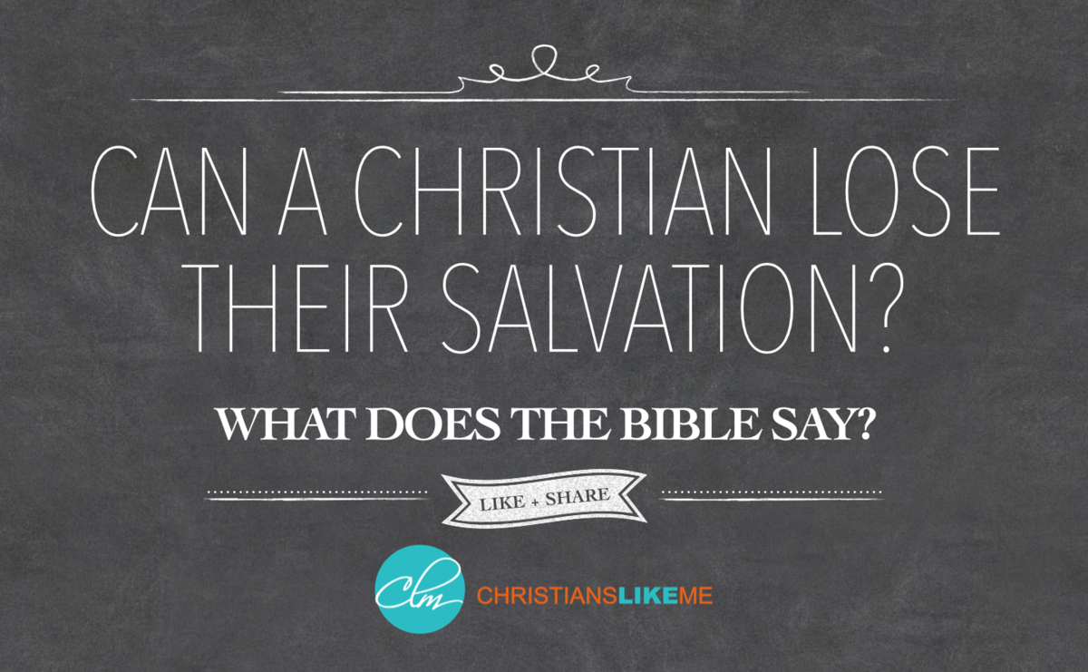 Can a Christian Lose Their Salvation?