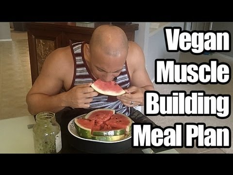 "Vegan Bodybuilding ""Meal Plan"" - My Vegan Bodybuilding Transformation"