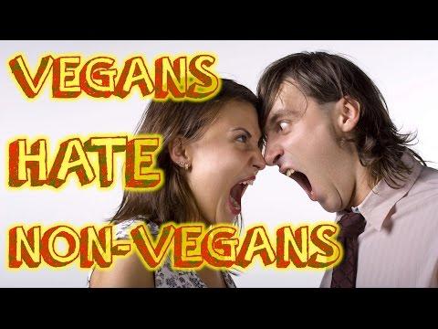 Do Vegans HATE Non Vegans?