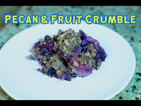 Pecan & Fruit Crumble Recipe!