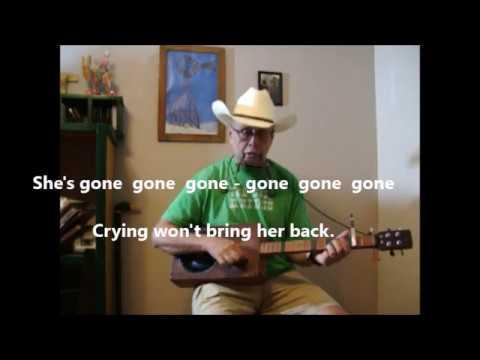 She's Gone Gone Gone (Do-over)