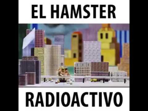 El hámster radioactivo