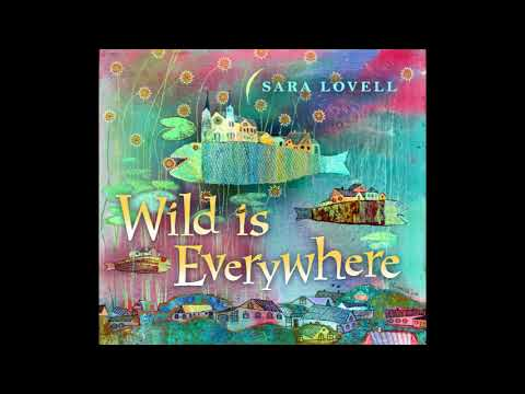 Sara Lovell - Wild is Everywhere // Wild is Everywhere