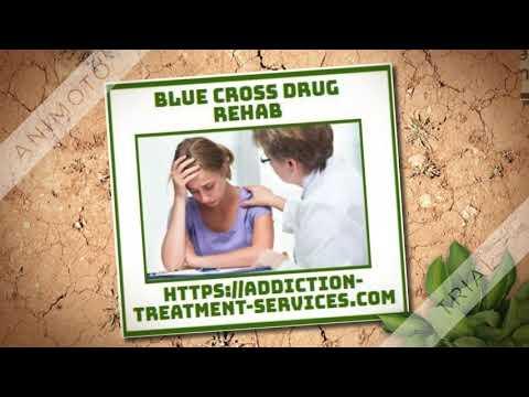 Blue Cross Drug Rehab