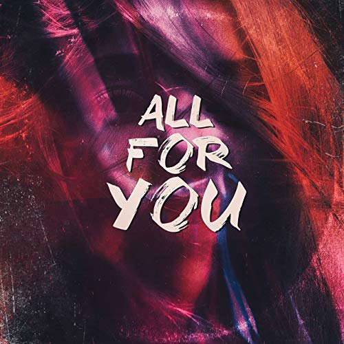 "Rainer + Grimm, ""All For You"""