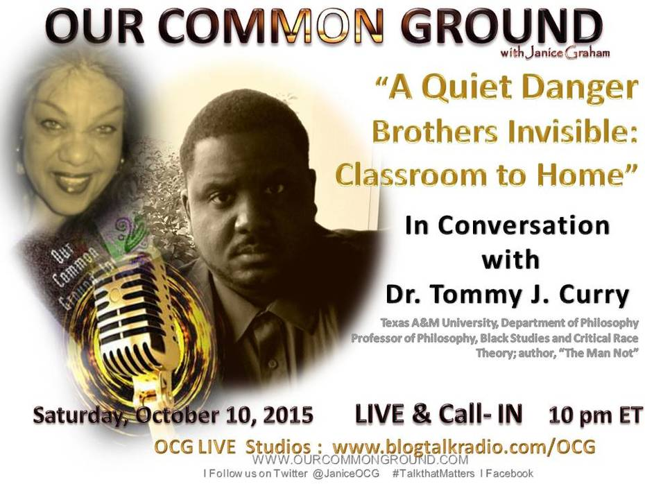 """In Conversation with Dr. Tommy J. Curry """"A Quiet Danger Brothers Invisible: Classroom to Home"""""""